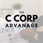The Advantage a C Corporation Holds for Tri-State Businesses