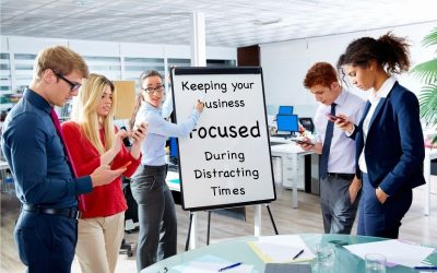 Keeping Your Tri-State Business Focused During Distracting Times